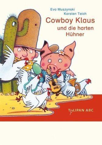 Gebundenes Buch »Cowboy Klaus und die harten Hühner / Cowboy...«