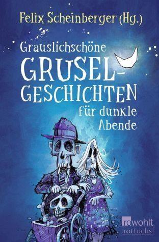 Broschiertes Buch »Grauslichschöne Gruselgeschichten für dunkle...«