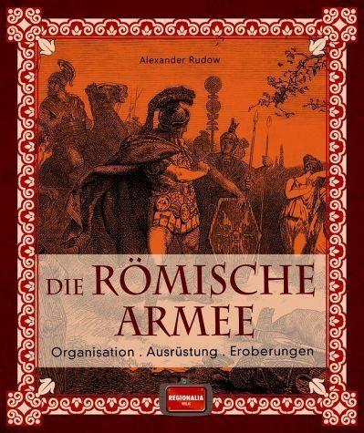 Gebundenes Buch »Die römische Armee«