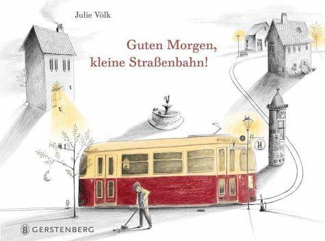 Gebundenes Buch »Guten Morgen, kleine Straßenbahn!«