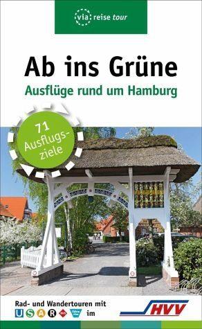 Broschiertes Buch »Ab ins Grüne - Ausflüge rund um Hamburg«