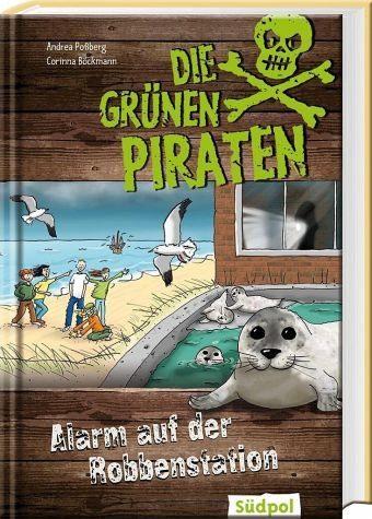 Gebundenes Buch »Die Grünen Piraten - Alarm auf der Robbenstation«
