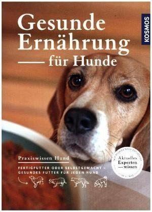 Broschiertes Buch »Gesunde Ernährung für Hunde«