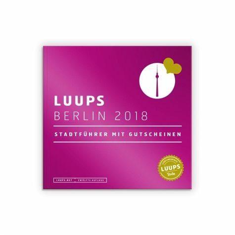 Broschiertes Buch »LUUPS Berlin 2018«