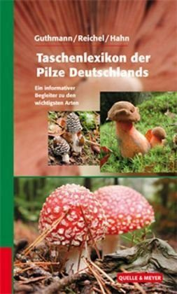 Gebundenes Buch »Taschenlexikon der Pilze Deutschlands«