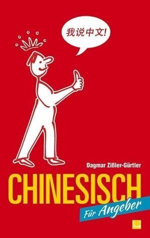 Broschiertes Buch »Chinesisch für Angeber«