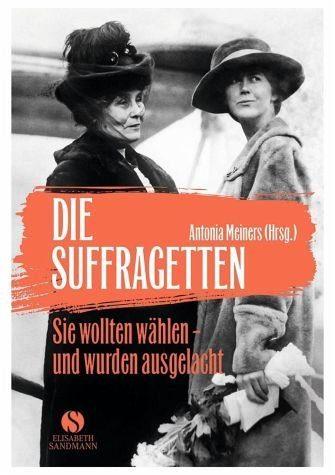 Gebundenes Buch »Die Suffragetten«