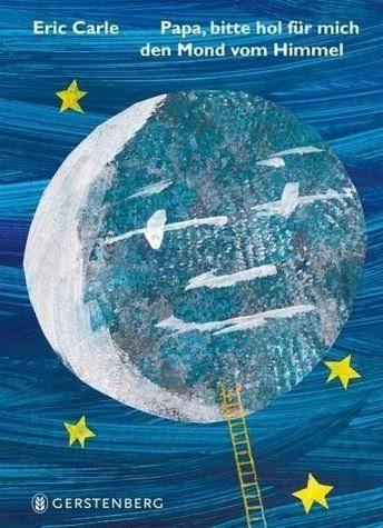 Gebundenes Buch »Papa, bitte hol für mich den Mond vom Himmel«