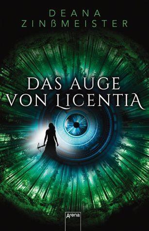 Gebundenes Buch »Das Auge von Licentia«