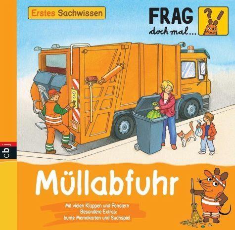 Gebundenes Buch »Müllabfuhr / Frag doch mal ... die Maus!...«