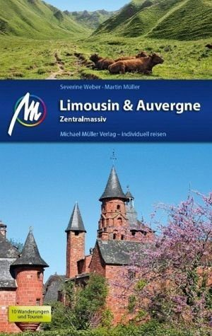 Broschiertes Buch »Limousin & Auvergne - Zentralmassiv«