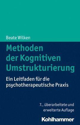 Broschiertes Buch »Methoden der Kognitiven Umstrukturierung«