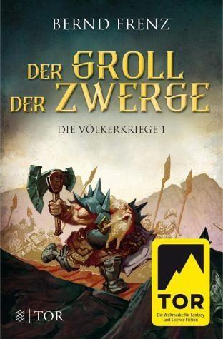 Broschiertes Buch »Der Groll der Zwerge / Die Völkerkriege Bd.1«