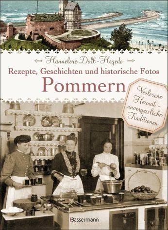 Gebundenes Buch »Pommern - Rezepte, Geschichten und historische...«