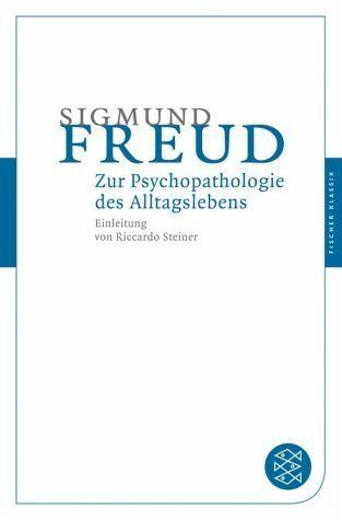 Broschiertes Buch »Zur Psychopathologie des Alltagslebens«
