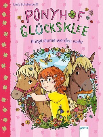 Gebundenes Buch »Ponyträume werden wahr / Ponyhof Glücksklee Bd.1«