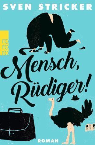 Broschiertes Buch »Mensch, Rüdiger!«