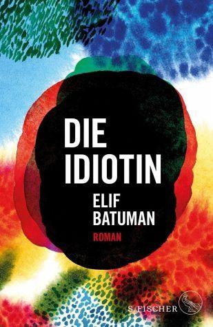 Gebundenes Buch »Die Idiotin«