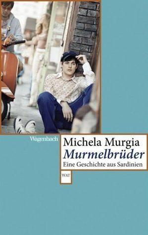 Broschiertes Buch »Murmelbrüder«