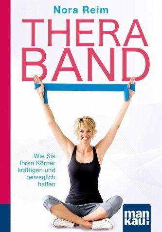 Broschiertes Buch »Thera-Band. Kompakt-Ratgeber«