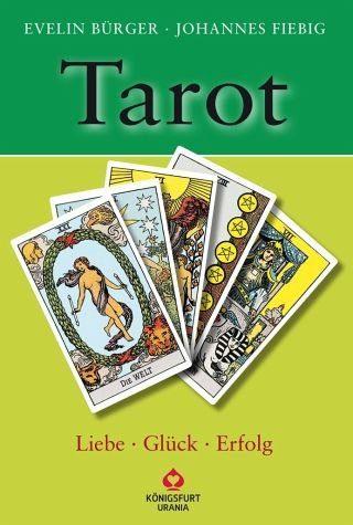 Broschiertes Buch »Tarot - Liebe, Glück, Erfolg«