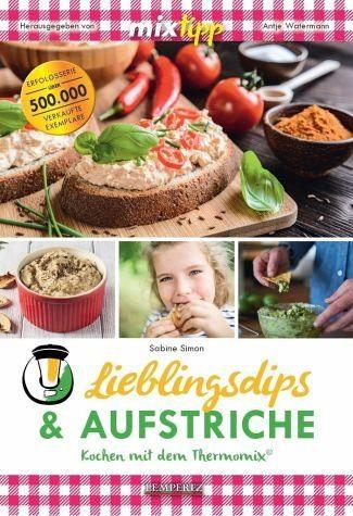 Broschiertes Buch »mixtipp Lieblings-Dips & Aufstriche«