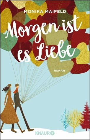 Broschiertes Buch »Morgen ist es Liebe«