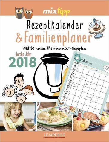Kalender »mixtipp Rezeptkalender & Familienplaner 2018«