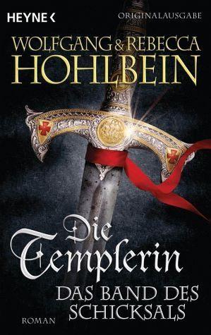 Broschiertes Buch »Die Templerin - Das Band des Schicksals / Die...«