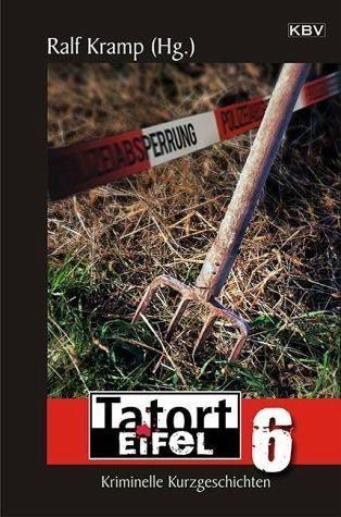 Broschiertes Buch »Tatort Eifel 6«