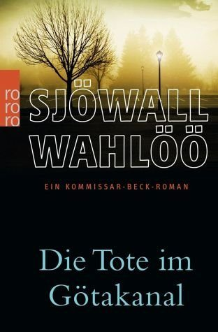 Broschiertes Buch »Die Tote im Götakanal«