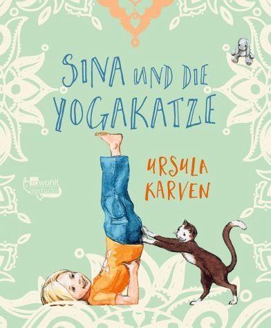 Broschiertes Buch »Sina und die Yogakatze«
