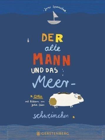 Gebundenes Buch »Der alte Mann und das Meerschweinchen«