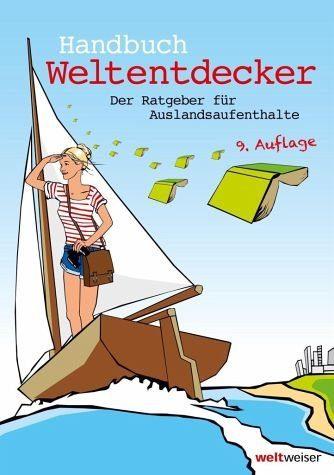 Broschiertes Buch »Handbuch Weltentdecker. Der Ratgeber für...«