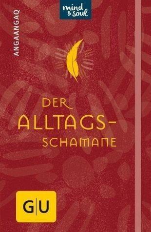 Gebundenes Buch »Der Alltagsschamane«