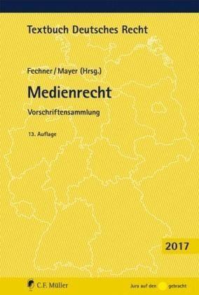 Broschiertes Buch »Medienrecht, Ausgabe 2017«