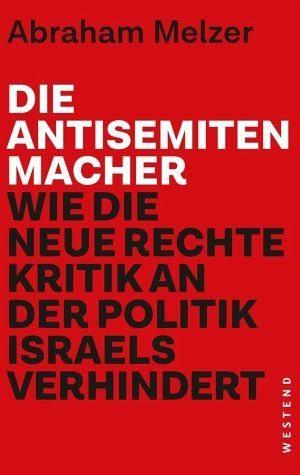 Broschiertes Buch »Die Antisemitenmacher«