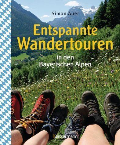 Gebundenes Buch »Entspannte Wandertouren in den Bayerischen Alpen«