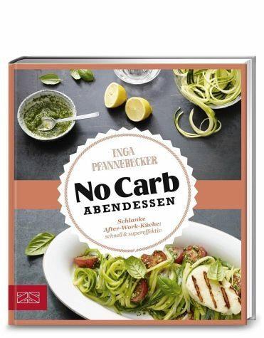 Gebundenes Buch »Just delicious - No Carb Abendessen«
