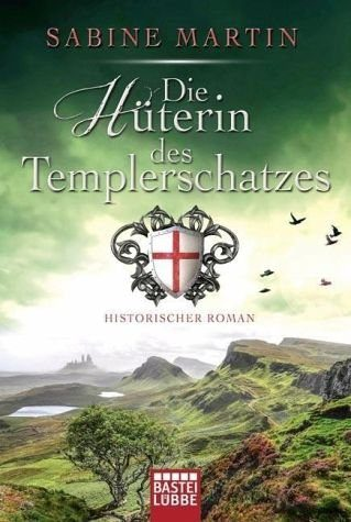 Broschiertes Buch »Die Hüterin des Templerschatzes«