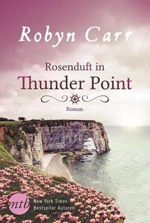 Broschiertes Buch »Rosenduft in Thunder Point / Thunder Point Bd.7«