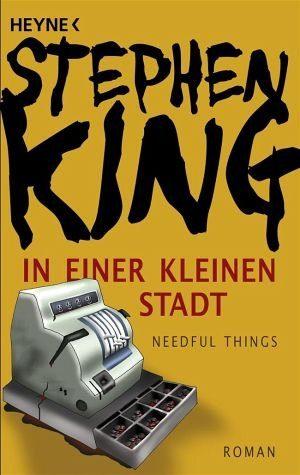 Broschiertes Buch »In einer kleinen Stadt (Needful Things)«