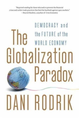 Broschiertes Buch »The Globalization Paradox: Democracy and the...«