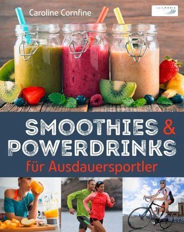 Gebundenes Buch »Smoothies und Powerdrinks für Ausdauersportler«