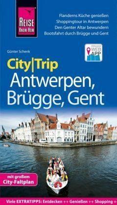 Broschiertes Buch »Reise Know-How CityTrip Antwerpen, Brügge, Gent«