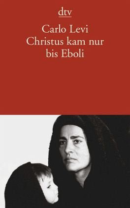 Broschiertes Buch »Christus kam nur bis Eboli«
