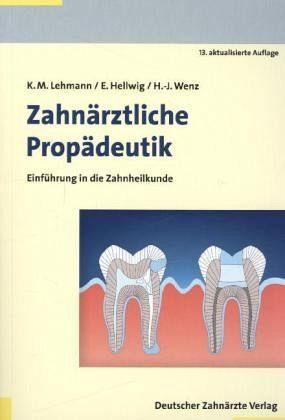 Broschiertes Buch »Zahnärztliche Propädeutik«