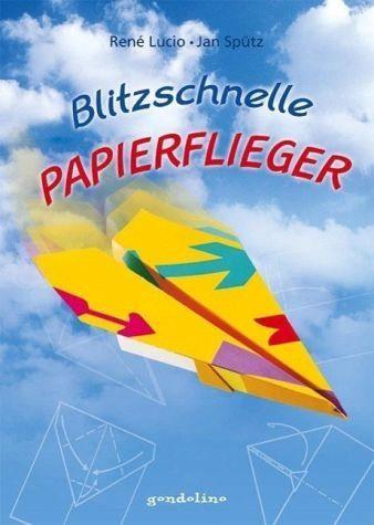 Gebundenes Buch »Blitzschnelle Papierflieger«