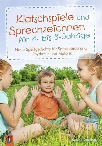 Broschiertes Buch »Klatschspiele und Sprechzeichnen für 4- bis...«