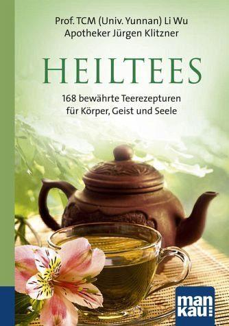 Broschiertes Buch »Heiltees. Kompakt-Ratgeber«